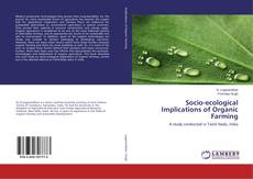 Bookcover of Socio-ecological Implications of Organic Farming