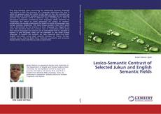 Buchcover von Lexico-Semantic Contrast of Selected Jukun and English Semantic Fields