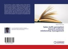 Bookcover of Sales staffs perception toward customer relationship management