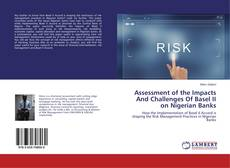 Buchcover von Assessment of the Impacts And Challenges Of Basel II on Nigerian Banks