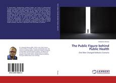 Bookcover of The Public Figure behind Public Health