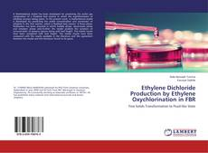 Couverture de Ethylene Dichloride Production by Ethylene Oxychlorination in FBR