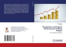 Bookcover of Production and Export Performance of Black Pepper