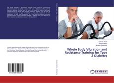 Copertina di Whole Body Vibration and Resistance Training for Type 2 Diabetes