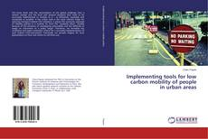 Couverture de Implementing tools for low carbon mobility of people in urban areas