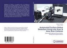 Couverture de Automated Surface Defect Detection Using Line Scan & Area Scan Cameras