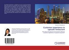Bookcover of Customer experience in upscale restaurant