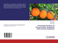 Bookcover of Proximate Analysis of Kinnow After Treatment with Gamma Radiation
