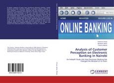 Обложка Analysis of Customer Perception on Electronic Banking in Nairobi