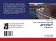 Local Government in South Africa:Review of Administration & Governance kitap kapağı