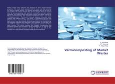 Capa do livro de Vermicomposting of Market Wastes