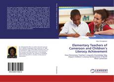 Bookcover of Elementary Teachers of Cameroon and Children's Literacy Achievement