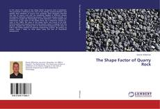 Bookcover of The Shape Factor of Quarry Rock