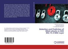 Detection and Prediction of DDoS attacks in IEEE 802.15.4 MAC Layer kitap kapağı