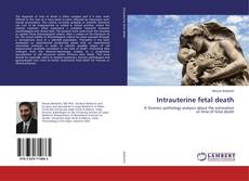 Bookcover of Intrauterine fetal death