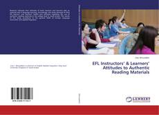 Bookcover of EFL Instructors' & Learners' Attitudes to Authentic Reading Materials