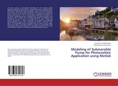 Buchcover von Modeling of Submersible Pump for Photovoltaic Application using Matlab