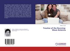 Bookcover of Treatise of the Running-Wave Antenna