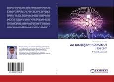 Bookcover of An Intelligent Biometrics System