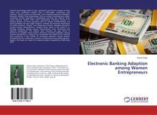Buchcover von Electronic Banking Adoption among Women Entrepreneurs
