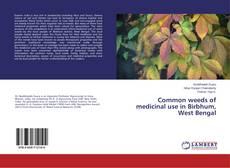 Borítókép a  Common weeds of medicinal use in Birbhum, West Bengal - hoz