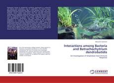 Buchcover von Interactions among Bacteria and Batrachochytrium dendrobatidis
