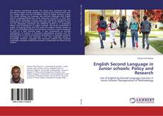 Bookcover of English Second Language in Junior schools: Policy and Research