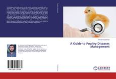 Bookcover of A Guide to Poultry Diseases Management