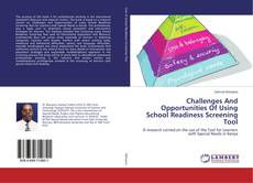 Bookcover of Challenges And Opportunities Of Using School Readiness Screening Tool