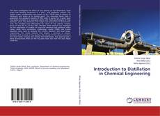 Couverture de Introduction to Distillation in Chemical Engineering