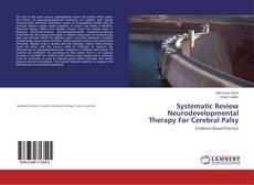 Systematic Review Neurodevelopmental Therapy For Cerebral Palsy kitap kapağı