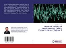 Borítókép a  Dynamic Security of Interconnected Electric Power Systems – Volume 1 - hoz