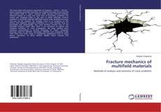 Bookcover of Fracture mechanics of multifield materials