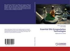 Bookcover of Essential Oils Encapsulation Technologies