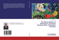Portada del libro de The Many Modes of Meaning in Javanese Shadow Play: A Systemic Function