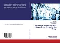 Bookcover of Instrumental Determination of Certain Antihypertensive Drugs