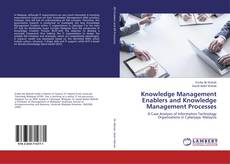 Bookcover of Knowledge Management Enablers and Knowledge Management Processes