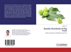 Bookcover of Quality Standards of Fig Fruit