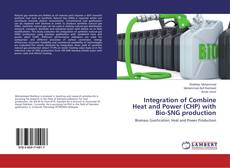 Buchcover von Integration of Combine Heat and Power (CHP) with Bio-SNG production
