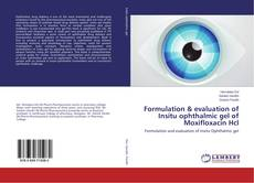 Borítókép a  Formulation & evaluation of Insitu ophthalmic gel of Moxifloxacin Hcl - hoz