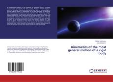 Bookcover of Kinematics of the most general motion of a rigid body