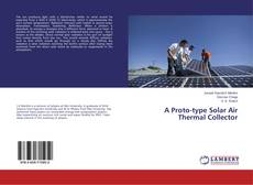 Buchcover von A Proto-type Solar Air Thermal Collector