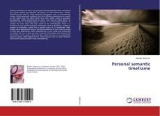 Couverture de Personal semantic timeframe