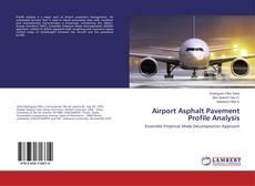 Borítókép a  Airport Asphalt Pavement Profile Analysis - hoz