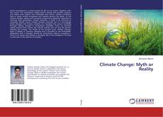 Bookcover of Climate Change: Myth or Reality