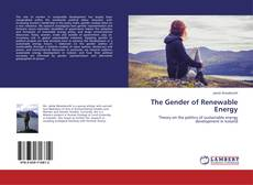 Bookcover of The Gender of Renewable Energy