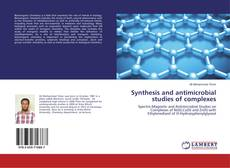 Synthesis and antimicrobial studies of complexes的封面