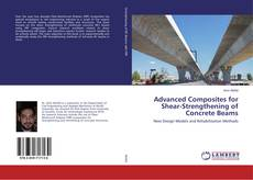 Bookcover of Advanced Composites for Shear-Strengthening of Concrete Beams