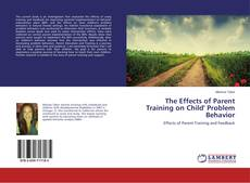 Portada del libro de The Effects of Parent Training on Child' Problem Behavior