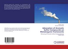 Bookcover of Adsorption of Aromatic Sulfur Compounds on Metalorganic Frameworks